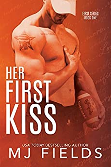 Her First Kiss: Londons story (Firsts series Book 1) (English Edition) par [Fields, MJ]