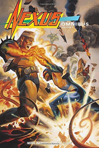 Nexus Omnibus Volume 7 by Mike Baron (2016-07-19)