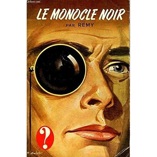 LE MONOCLE NOIR