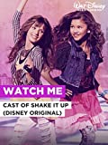 Watch Me im Stil von 'Cast of Shake it Up (Disney Original)'