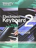 #10: Electronic Keyboard 2015-2018: Grade 2 (Keyboard Exam Repertoire)