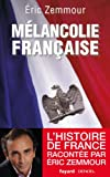 Mélancolie française (Divers Histoire) (French Edition)