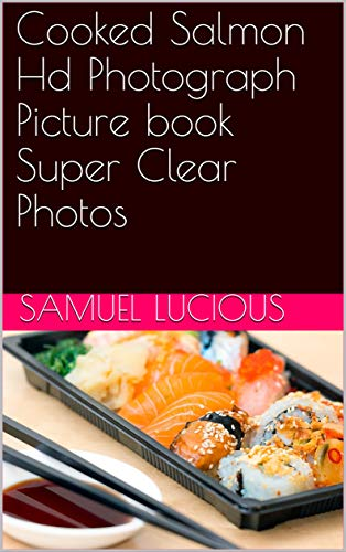Cooked Salmon Hd Photograph Picture book Super Clear Photos (English Edition)