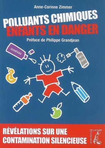 Polluants Chimiques, Enfants en Danger