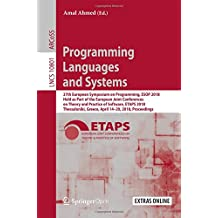 Programming Languages and Systems: 27th European Symposium on Programming, ESOP 2018, Held as Part of the European Joint Conferences on Theory and ... Greece, April 14-20, 2018, Proceedings