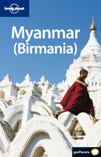 Myanmar (Guias Viaje -Lonely Planet)