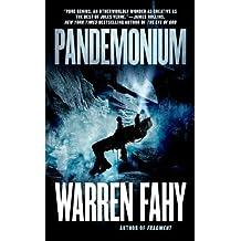 Pandemonium by Warren Fahy (2014-01-28)