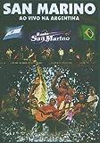San Marino - Ao Vivo Na Argentina - Banda San Marino