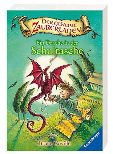 Ein Drache in der Schultasche (Der geheime Zauberladen, Band 1) - Neun Drachen