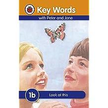 Key Words: 1b Look at this