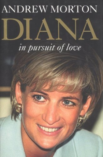 Portada del libro Diana in Pursuit of Love by Andrew Morton (2004-06-01)
