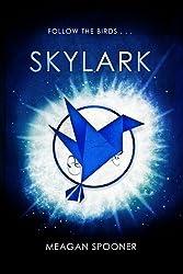Skylark by Meagan Spooner (2015-08-31)
