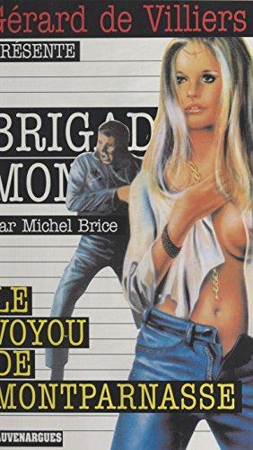 Le Voyou de Montparnasse (Gecep Vauvenarg) par Michel Brice
