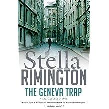 The Geneva Trap: A Liz Carlyle novel (Liz Carlyle 7) by Stella Rimington (2012-07-19)