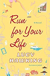Run for Your Life by Lucy Hawking (2006-07-25)