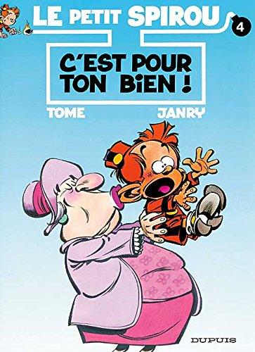 Le Petit Spirou, Tome 4 : C'est pour ton bien ! par Tome