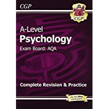 A-Level Psychology: AQA Year 1 & 2 Complete Revision & Practice (CGP A-Level Psychology)