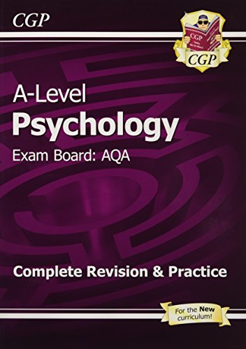 New A-Level Psychology: AQA Year 1 & 2 Complete Revision & Practice (CGP A-Level Psychology)