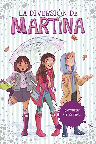 LA DIVERSION DE MARTINA 2. ¡AVENTURAS EN