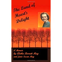 The Land of Heart's Delight by Aletha Barrett May (2007-05-06)