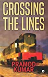 #3: Crossing the Lines