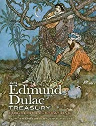 An Edmund Dulac Treasury: 110 Color Illustrations (Dover Fine Art, History of Art)