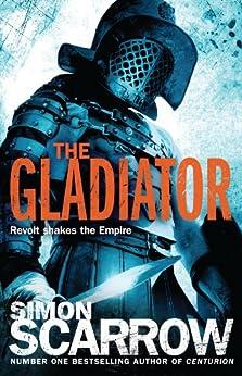 The Gladiator (Eagles of the Empire 9): Cato & Macro: Book 9 by [Scarrow, Simon]