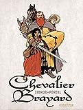 Chevalier Brayard / scénario, Zidrou | Zidrou (1962-....). Scénariste