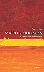 Microeconomics: A Very Short Introduction (Very Short Introductions) by Avinash Dixit (2014-05-01)