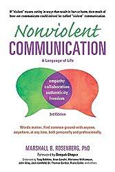 Nonviolent Communication -- A Language of Life (Nonviolent Communication Guides)