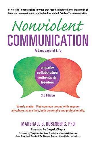 Nonviolent Communication: A Language of Life par Marshall B. Rosenberg PhD