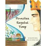 Povestea Regelui Timp: Un basm ilustrat