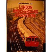 Principles of London Underground Operations (Ian Allan abc)