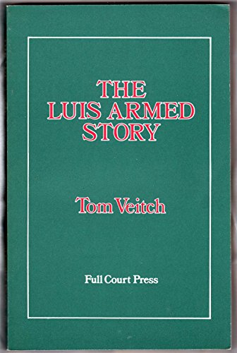 The Luis Armed Story