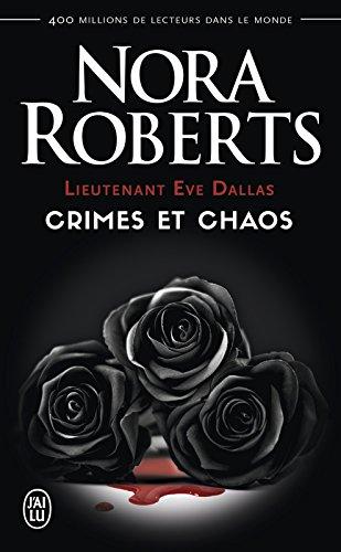 Lieutenant Eve Dallas - Crimes et chaos