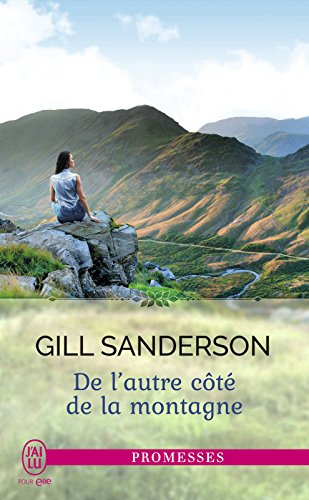 De l'autre côté de la montagne (J'ai lu promesses t. 11438) par Gill Sanderson