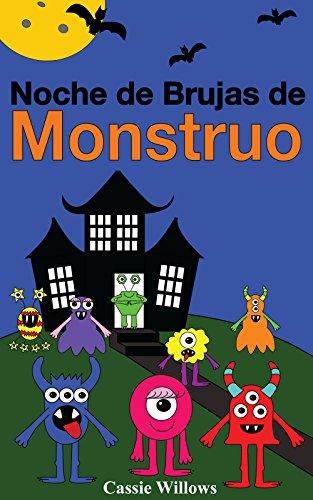 onstruo: Spanish language edition (Los Amigos Monstruos nº 1) (Spanish Edition) (Las Brujas De La Noche De Halloween)