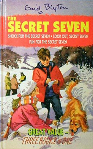 Shock for the Secret Seven ; Look out, Secret Seven ; Fun for the Secret Seven