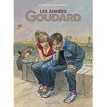 Années Goudard (Les) - tome 0 - Années Goudard (Les)