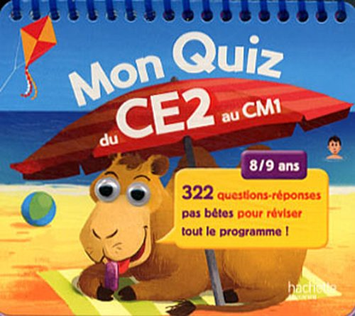 Mon quiz du CE2 au CM1 : 8/9 ans par Michèle Lecreux