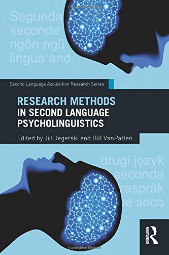 Research Methods in Second Language Psycholinguistics (Second Language Acquisition Research Series)