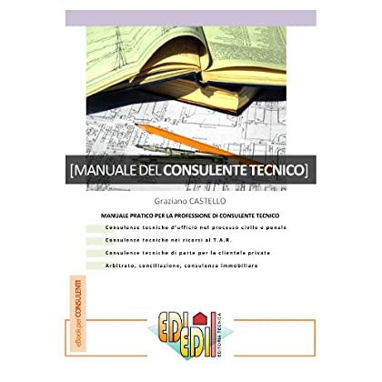 Manuale Del Ctu (Consulenze Ediedil Vol. 2)