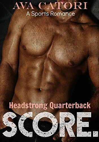 headstrong-quarterback-score-a-sports-romance-english-edition