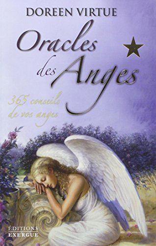 Oracles des anges : 365 conseils de vos anges par Doreen Virtue