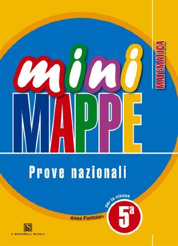 Mini mappe. Matematica. Prove nazionali. Con espansione online. Per la 5ª classe elementare