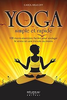 Yoga simple et rapide par [Krucoff, Carol]