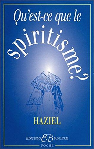 Qu'est-ce-que le spiritisme ?