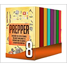 Prepping Outdoors And Survival : Box Set : Learn And Discover Indoor And Outdoor Prepping Techniques , Tips , And Tricks  (English Edition)