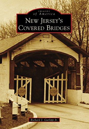 New Jersey's Covered Bridges (Images of America) (English Edition)