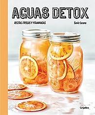 Aguas detox par Sonia Lucano